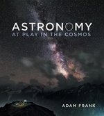 Astronomy: At Play in the Cosmos