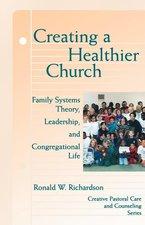 CREATING A HEALTHIER CHURCH (P)