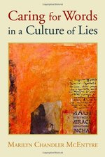 CARING FOR WORDS IN A CULTURE OF LIES (P)