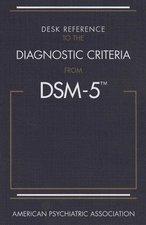 DESK REF TO DIAG CRITERIA FROM DSM-V (P)