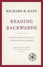 READING BACKWARDS: FIGURAL CHRISTOLOGY & THE FOURFOLD GOSPEL (P)