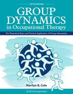 GROUP DYNAMICS IN OCCUPATIONAL THERAPY (P)