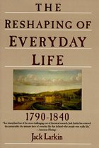 RESHAPING OF EVERYDAY LIFE (P)