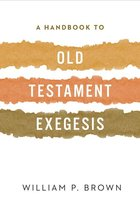 HANDBOOK TO OLD TESTAMENT EXEGESIS (P)