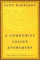 COMMUNITY CALLED ATONEMENT (P)