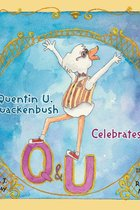 Quentin U. Quackenbush Celebrates Q and U