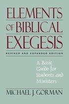 ELEMENTS OF BIBLICAL EXEGESIS (REV & EXP) (P)