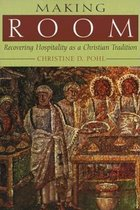 MAKING ROOM: RECOVERING HOSPITALITY AS CHRISTIAN ETC (P)