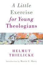 LITTLE EXERCISE FOR YOUNG THEOLOGIANS (P)