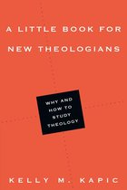 LITTLE BOOK FOR NEW THEOLOGIANS (P)