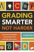 GRADING SMARTER, NOT HARDER (P)