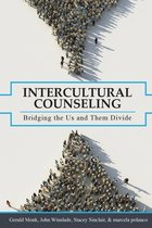 Intercultural Counseling: Bridging the Us and Them Divide